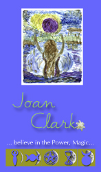 Joan Clark,Joan Clark's Palais Aromaetica,The Goddess Aromaetica,The Goddess Apothecary,Joan of Art,B the Messenger,The Pet ALchemist,The Goddess Mystery School,GMS,Powerful Passionate Women for Peace